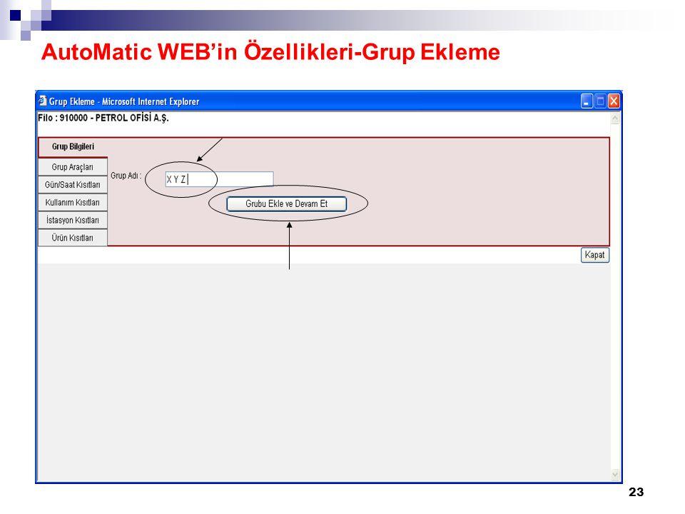 23 AutoMatic WEB'in Özellikleri-Grup Ekleme
