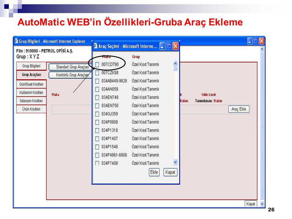 26 AutoMatic WEB'in Özellikleri-Gruba Araç Ekleme