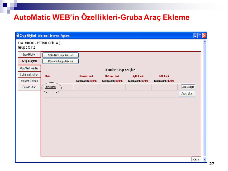 27 AutoMatic WEB'in Özellikleri-Gruba Araç Ekleme
