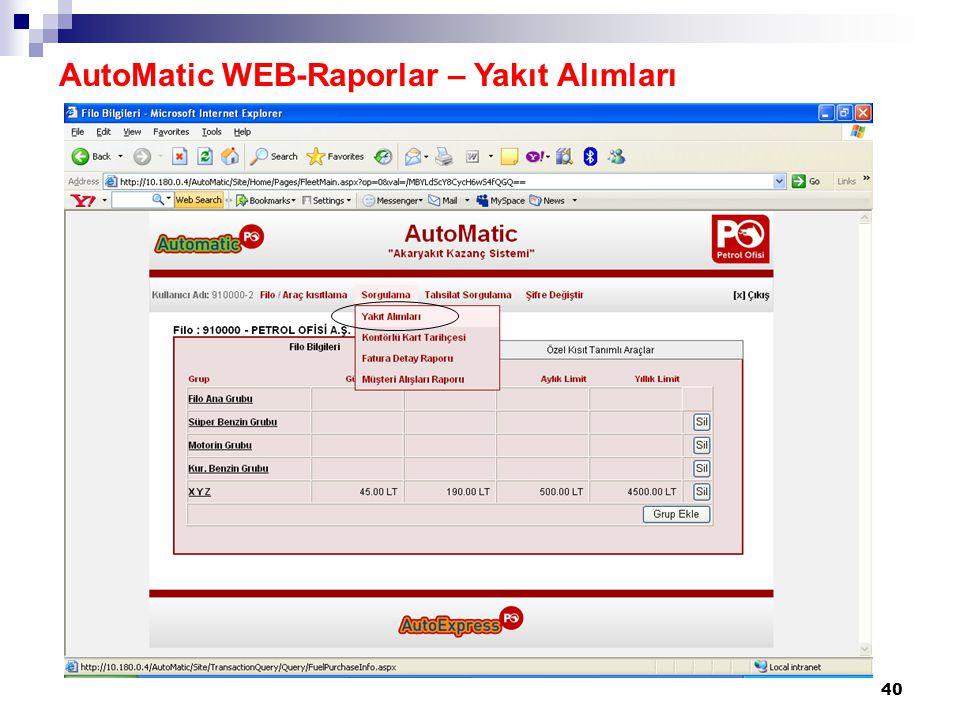 40 AutoMatic WEB-Raporlar – Yakıt Alımları