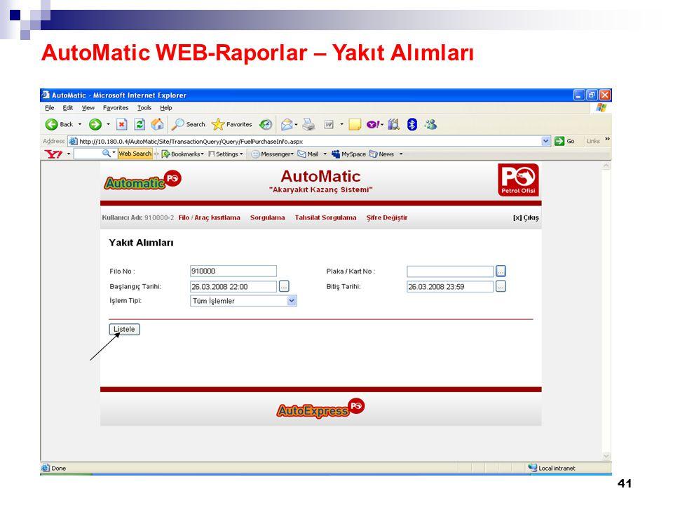 41 AutoMatic WEB-Raporlar – Yakıt Alımları
