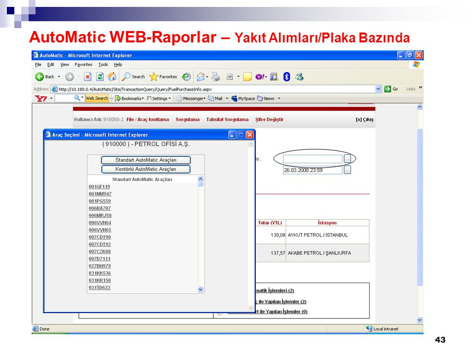 43 AutoMatic WEB-Raporlar – Yakıt Alımları/Plaka Bazında