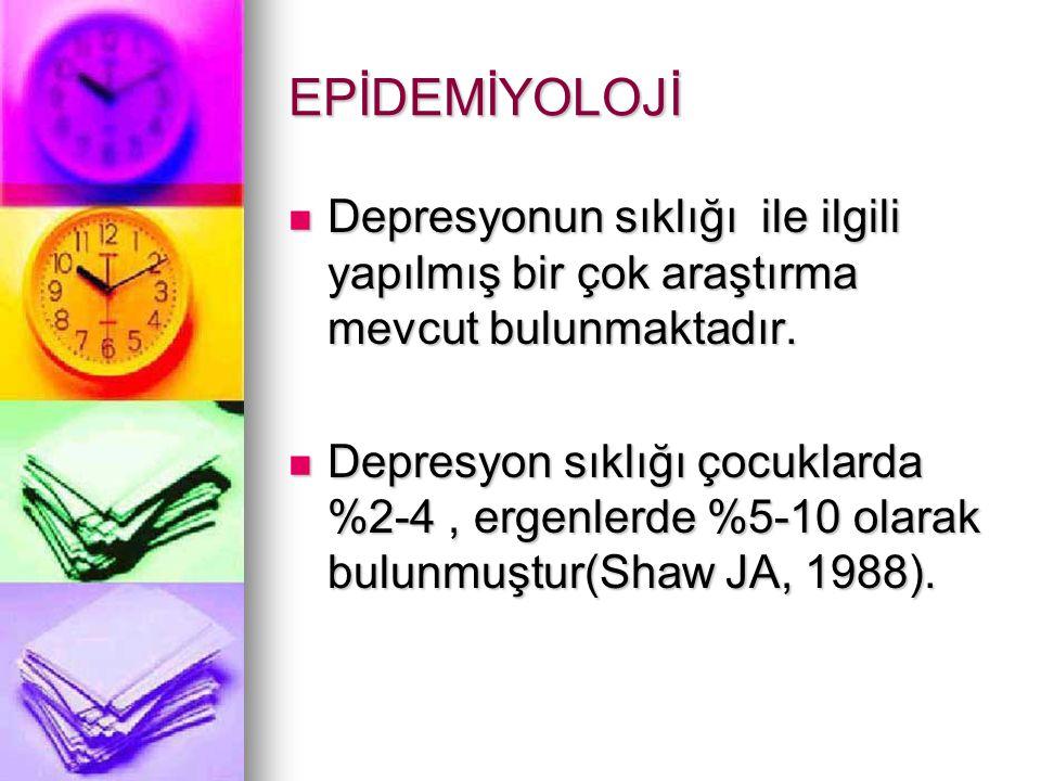 EPİDEMİYOLOJİ Depresyonun sıklığı ile ilgili yapılmış bir çok araştırma mevcut bulunmaktadır.