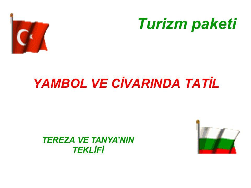 Yambol Bulgaristan'ın güneydoğu kısmında Tunca ırmağın / eski adı Tonzos / kıyılarında yer alır.