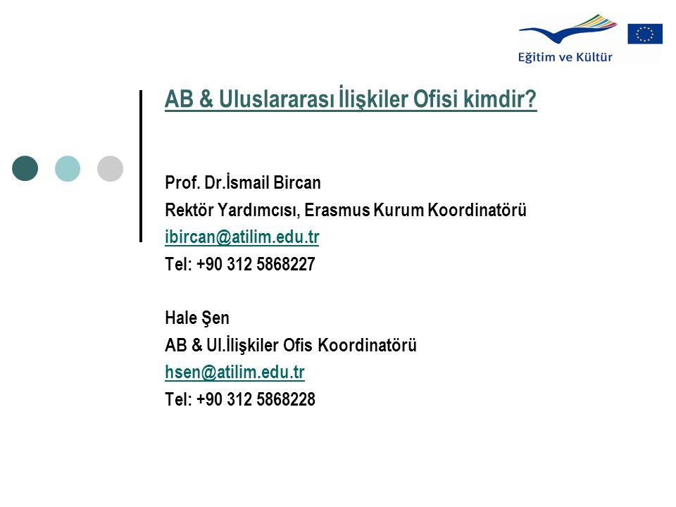 AB & Uluslararası İlişkiler Ofisi kimdir. Prof.