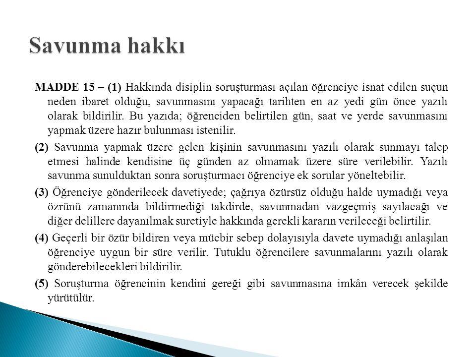 MADDE 16 – (1) Soruşturma sonuçlandığında bir rapor düzenlenir.