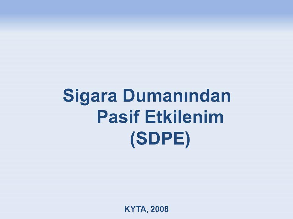 Sigara Dumanından Pasif Etkilenim (SDPE) KYTA, 2008