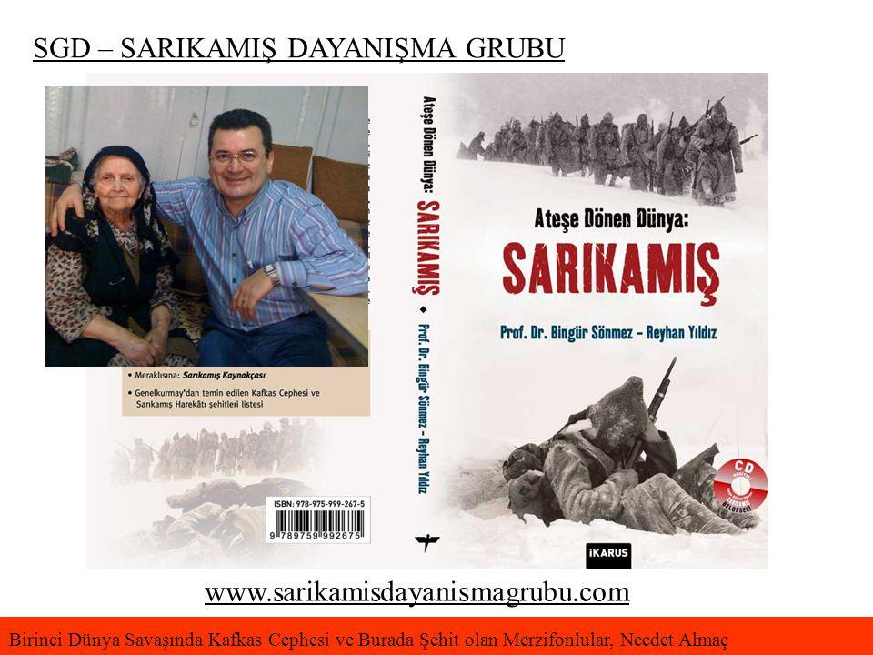SGD – SARIKAMIŞ DAYANIŞMA GRUBU www.sarikamisdayanismagrubu.com