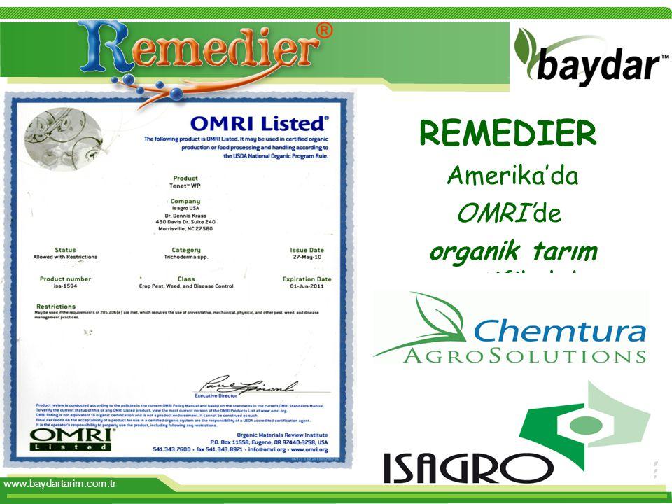 www.baydartarim.com.tr REMEDIER Amerika'da OMRI'de organik tarım sertifikalıdır ®