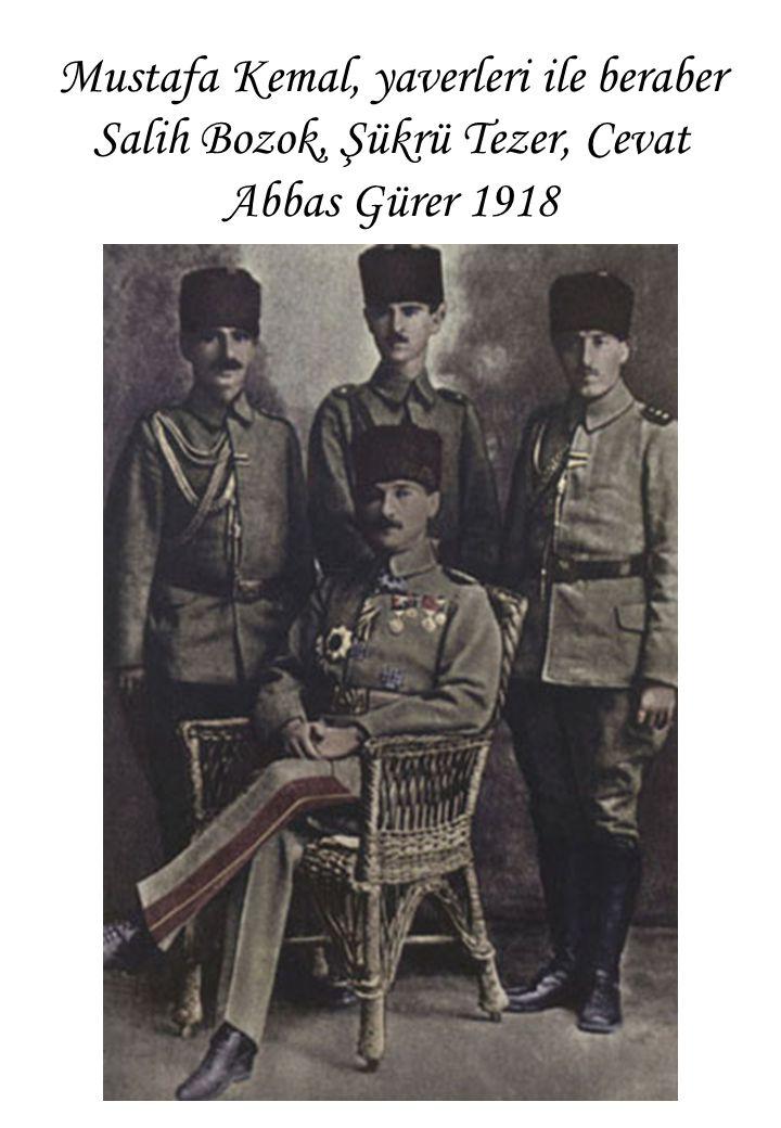Mustafa Kemal, yaverleri ile beraber Salih Bozok, Şükrü Tezer, Cevat Abbas Gürer 1918