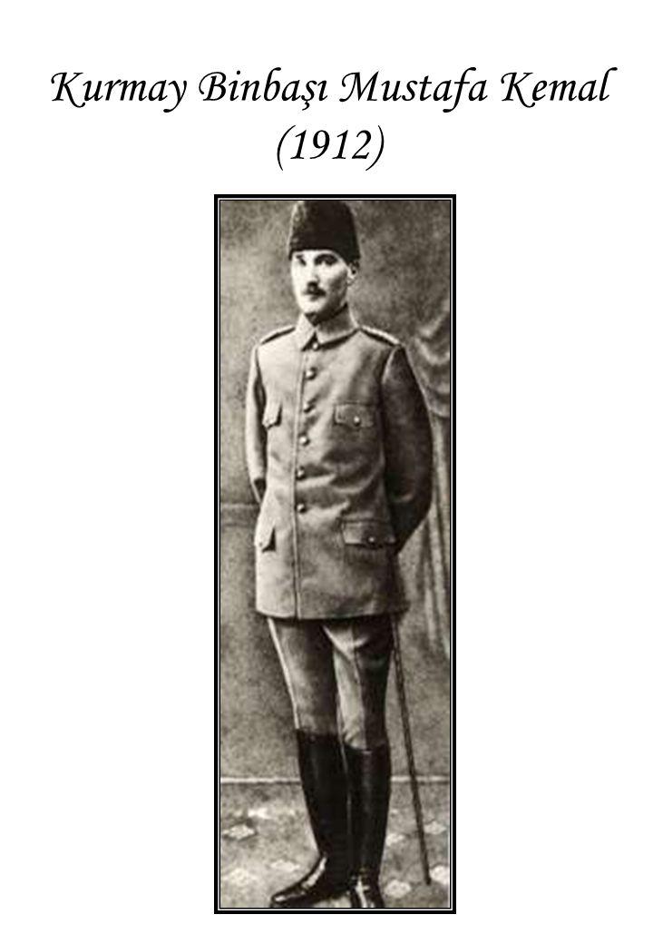 Kurmay Binbaşı Mustafa Kemal (1912)