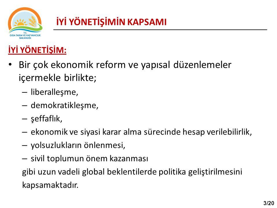 İYİ YÖNETİŞİMİN KAPSAMI İYİ YÖNETİŞİM: Bir çok ekonomik reform ve yapısal düzenlemeler içermekle birlikte; – liberalleşme, – demokratikleşme, – şeffaf