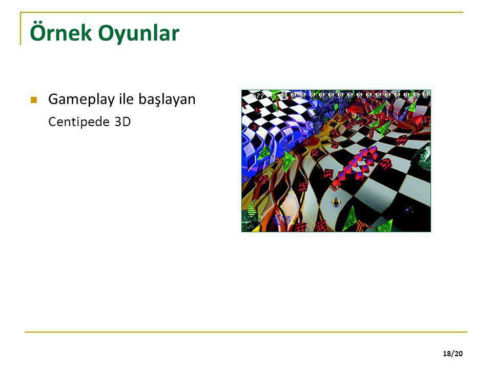 18/20 Örnek Oyunlar Gameplay ile başlayan Centipede 3D
