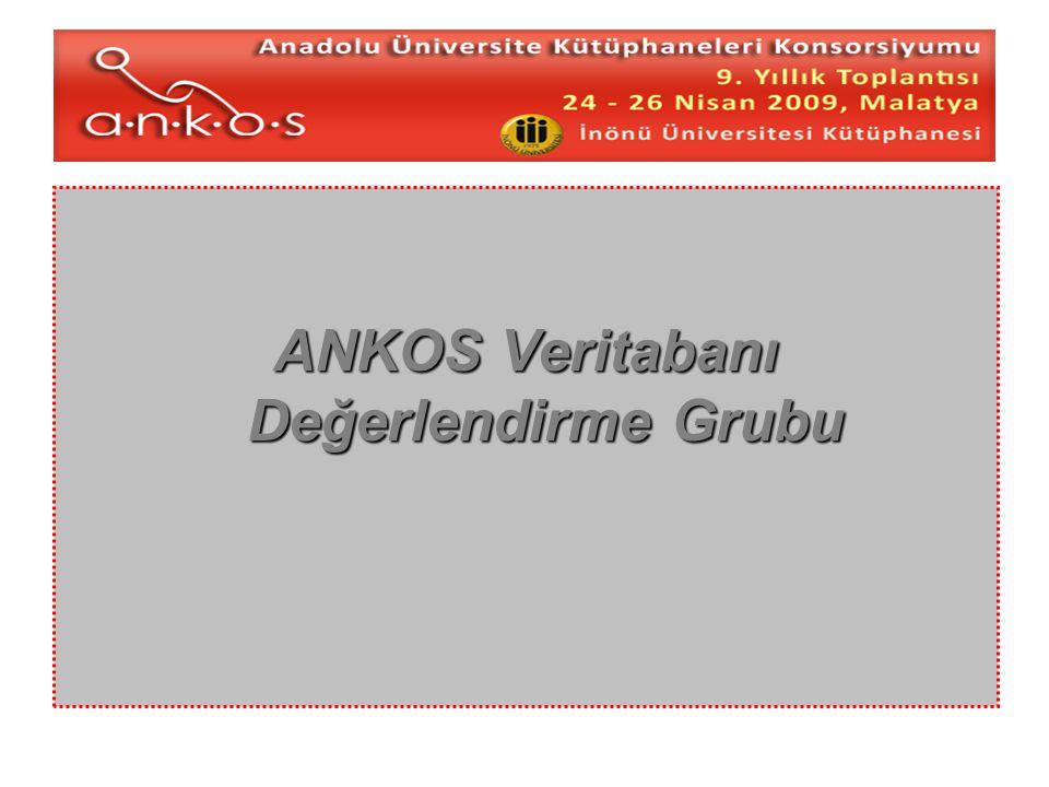 1/20ANKOS VDG 2009 Veritabanı Değerlendirme Grubu Organizasyon Yapısı