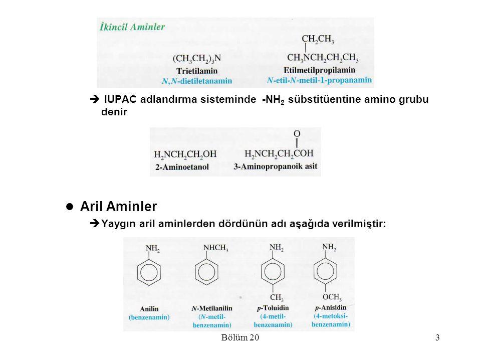 Bölüm 203  IUPAC adlandırma sisteminde -NH 2 sübstitüentine amino grubu denir Aril Aminler  Yaygın aril aminlerden dördünün adı aşağıda verilmiştir: