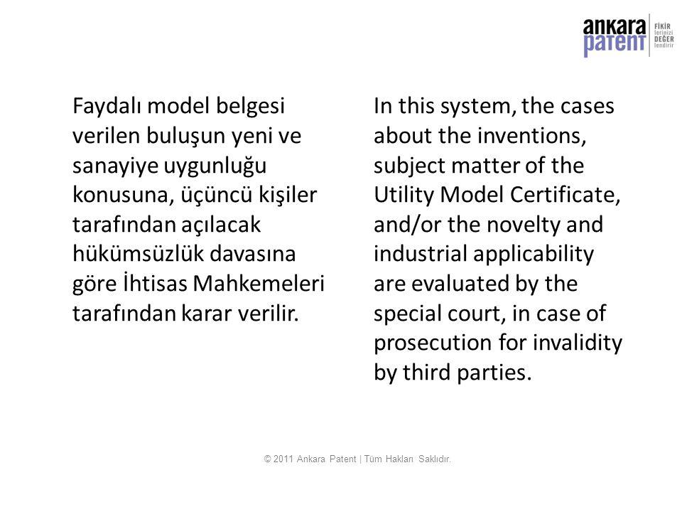 Faydalı model belgesi verilen buluşun yeni ve sanayiye uygunluğu konusuna, üçüncü kişiler tarafından açılacak hükümsüzlük davasına göre İhtisas Mahkem