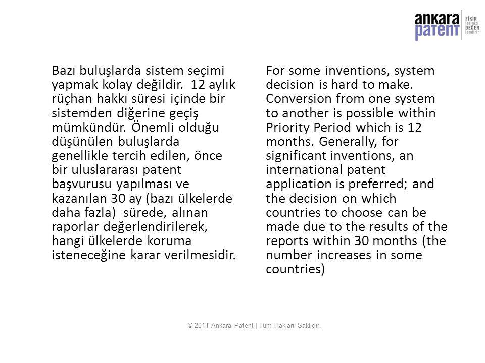 SİSTEMLER ARASINDA DEĞİŞTİRME İncelemesiz olarak alınan bir patent yedi yıllık süre içinde talep yapılmak koşuluyla incelemeli patente değiştirilebilir.