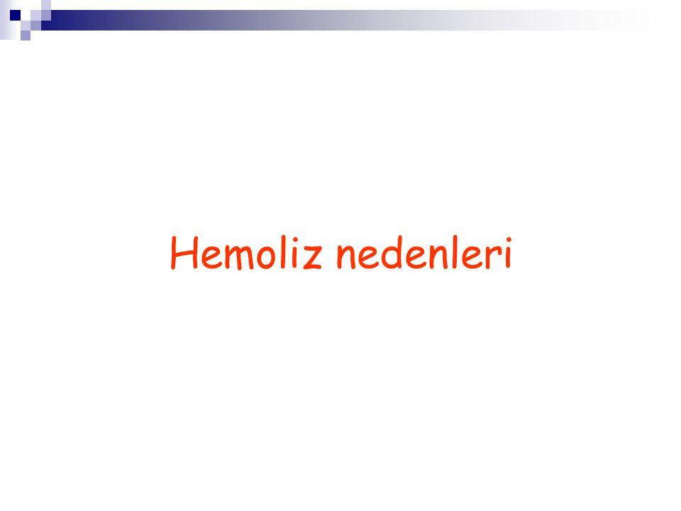 Hemoliz nedenleri