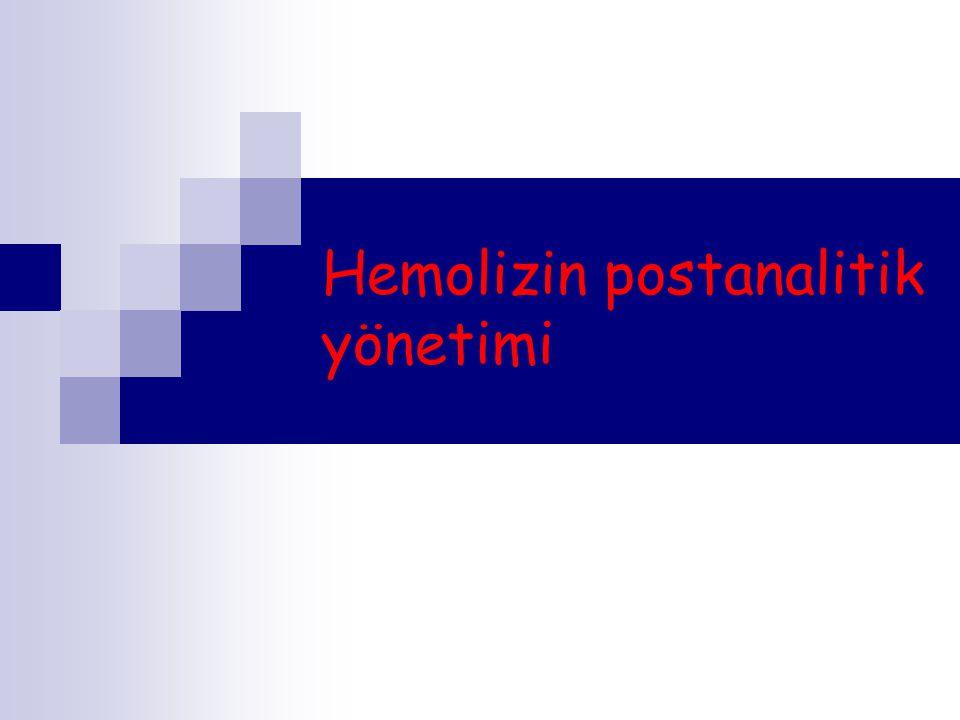 Hemolizin postanalitik yönetimi
