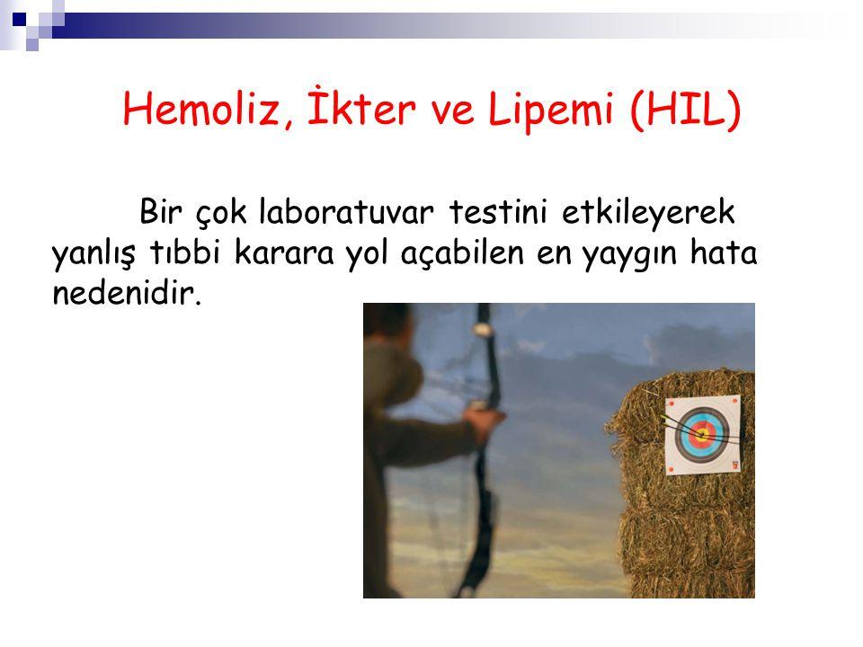 Hemolizin interferans etkisi 4.Dilüsyon etkisi ile yalancı negatif etki oluşturur.