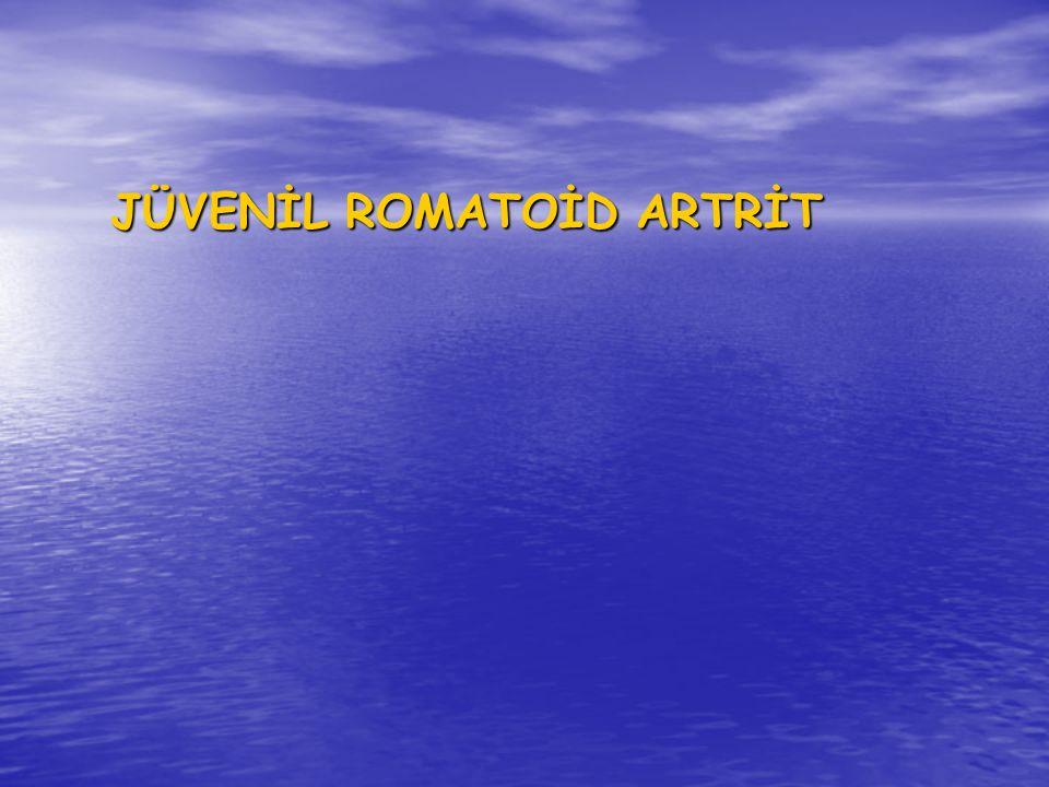 JÜVENİL ROMATOİD ARTRİT JÜVENİL ROMATOİD ARTRİT