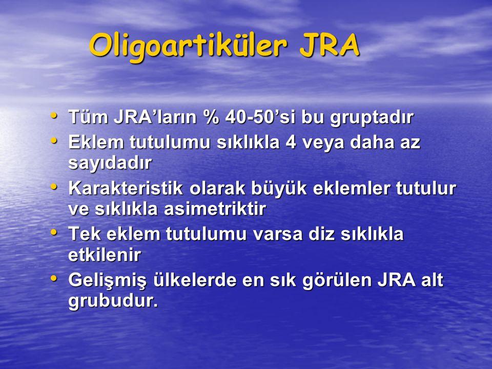 Oligoartiküler JRA Oligoartiküler JRA Tüm JRA'ların % 40-50'si bu gruptadır Tüm JRA'ların % 40-50'si bu gruptadır Eklem tutulumu sıklıkla 4 veya daha