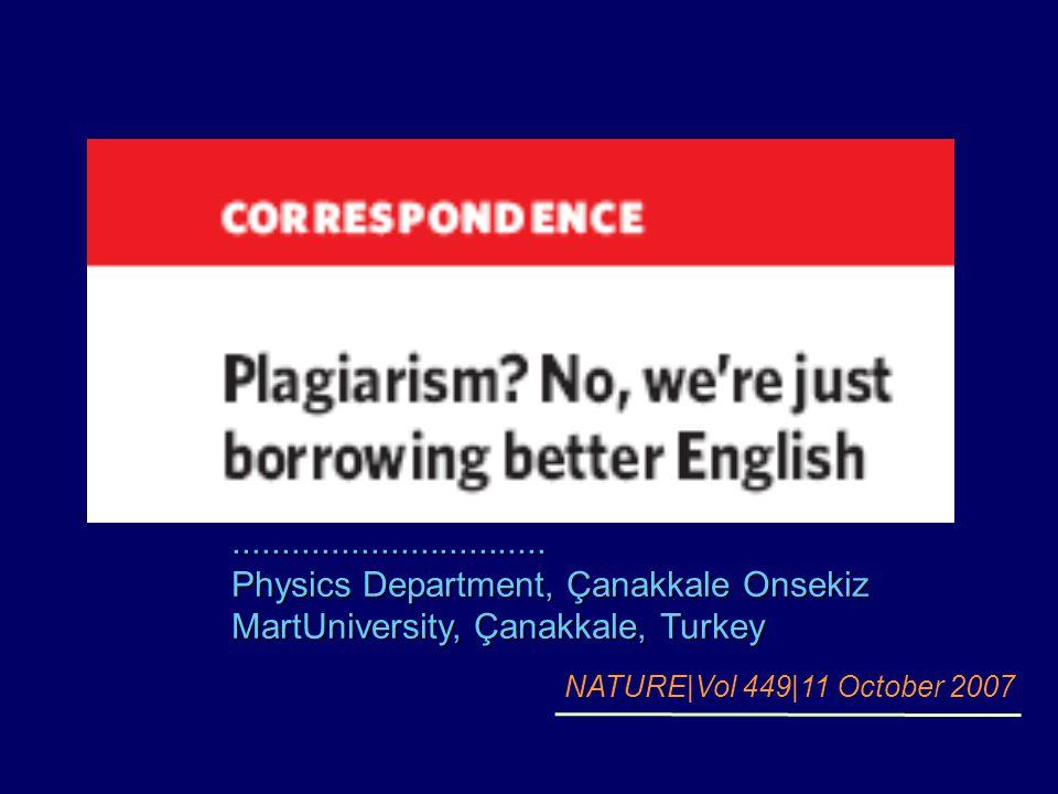 ................................ Physics Department, Çanakkale Onsekiz MartUniversity, Çanakkale, Turkey NATURE|Vol 449|11 October 2007