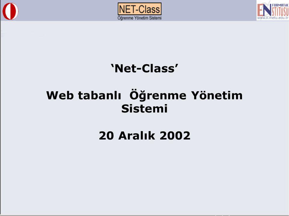 'Net-Class' Web tabanlı Öğrenme Yönetim Sistemi 20 Aralık 2002