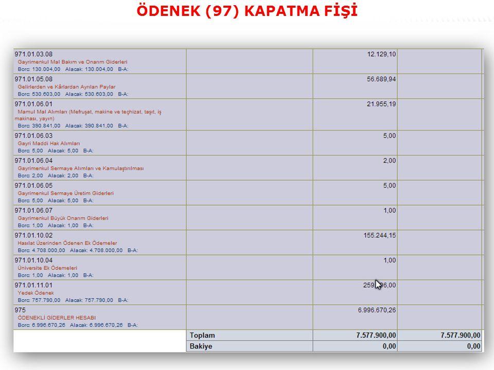 47 ÖDENEK (97) KAPATMA FİŞİ