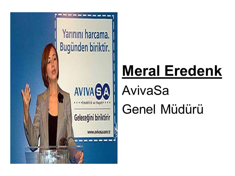 Meral Eredenk AvivaSa Genel Müdürü