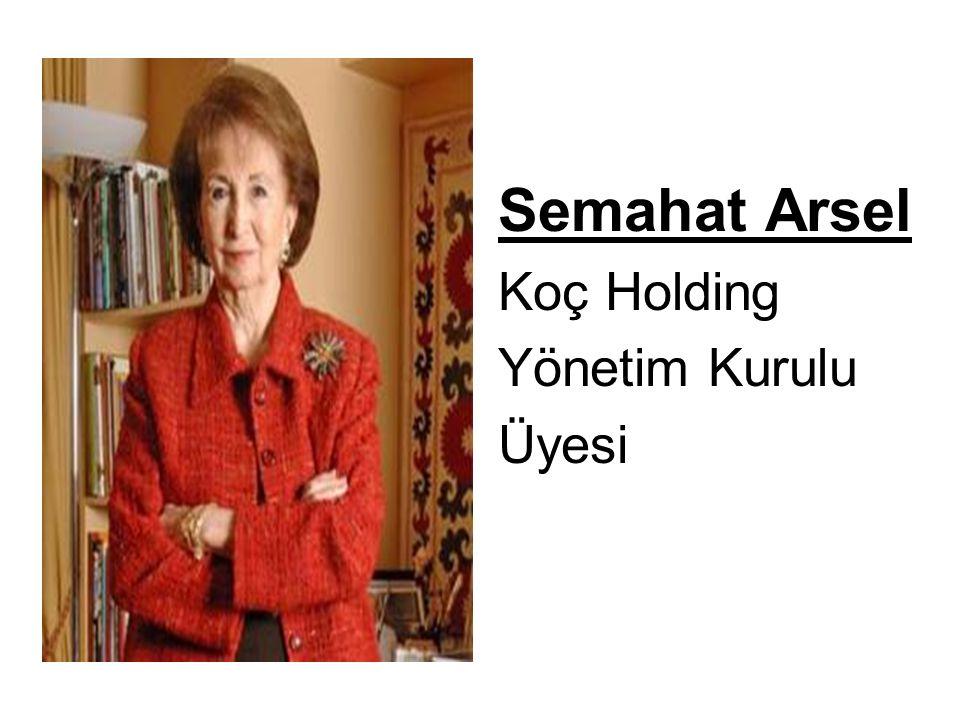 Semahat Arsel Koç Holding Yönetim Kurulu Üyesi