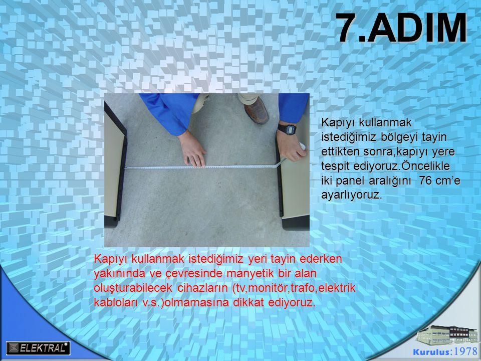İki panel aralığını 76 cm olarak ayarladığımız noktalardan tespit yerlerini kalem yardımıyla işaretliyoruz… 8.ADIM