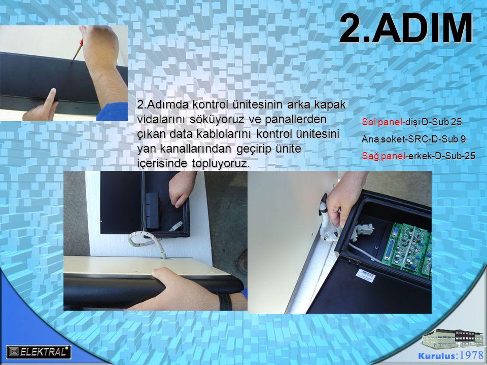 3.ADIM 3.Adımda kontrol kasamızı yan panellere montajını yapıyoruz.