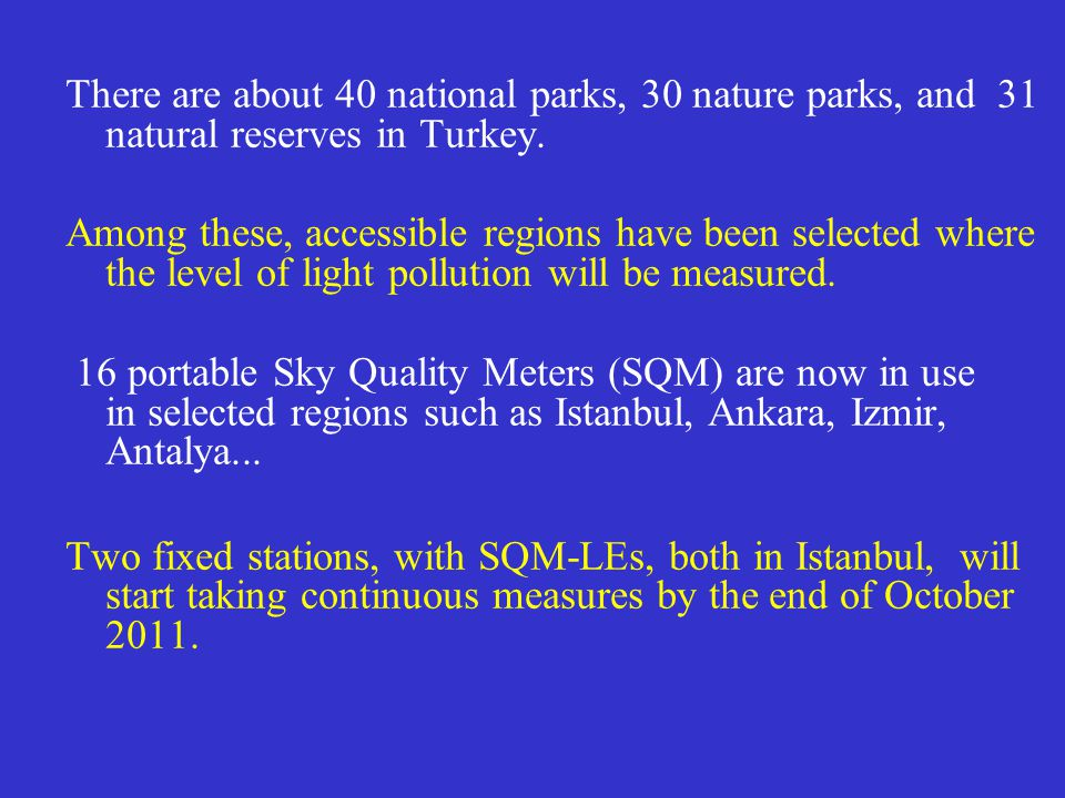 There are about 40 national parks, 30 nature parks, and 31 natural reserves in Turkey.
