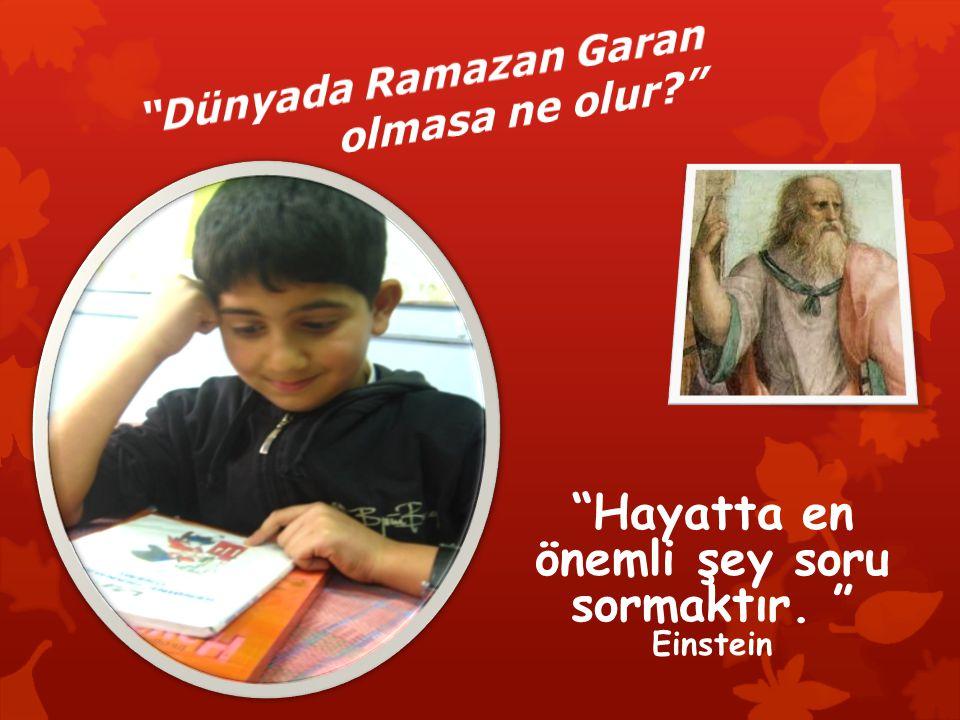 """""""Hayatta en önemli şey soru sormaktır. """" Einstein"""