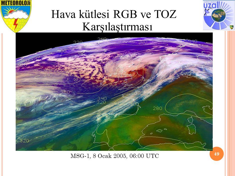 49 Hava kütlesi RGB ve TOZ Karşılaştırması MSG-1, 8 Ocak 2005, 06:00 UTC