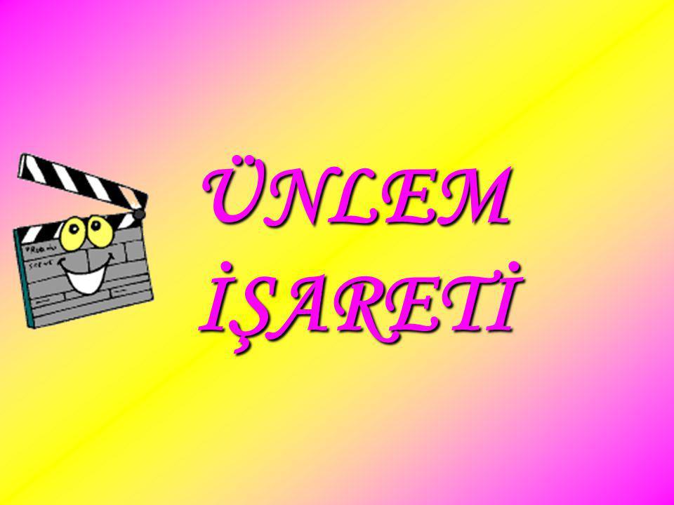 ÜNLEM İŞARETİ