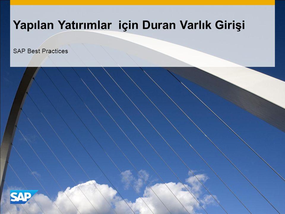 Yapılan Yatırımlar için Duran Varlık Girişi SAP Best Practices