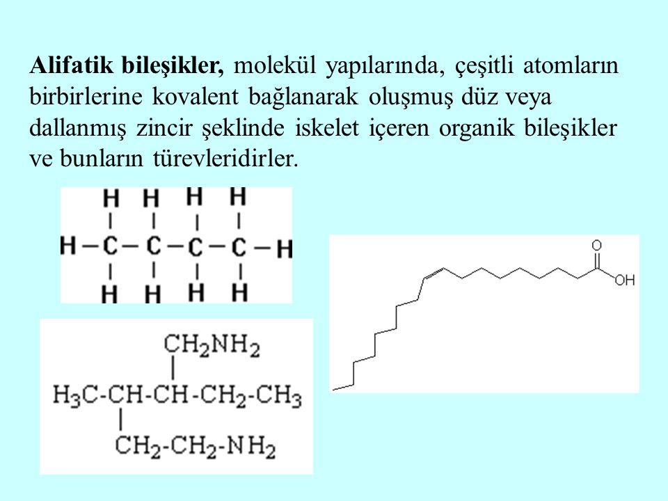 Alifatik bileşikler, molekül yapılarında, çeşitli atomların birbirlerine kovalent bağlanarak oluşmuş düz veya dallanmış zincir şeklinde iskelet içeren
