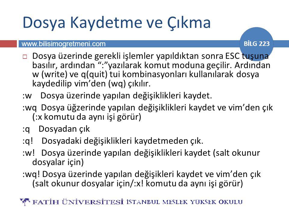"""www.bilisimogretmeni.com BİLG 223 Dosya Kaydetme ve Çıkma  Dosya üzerinde gerekli işlemler yapıldıktan sonra ESC tuşuna basılır, ardından """":""""yazılara"""
