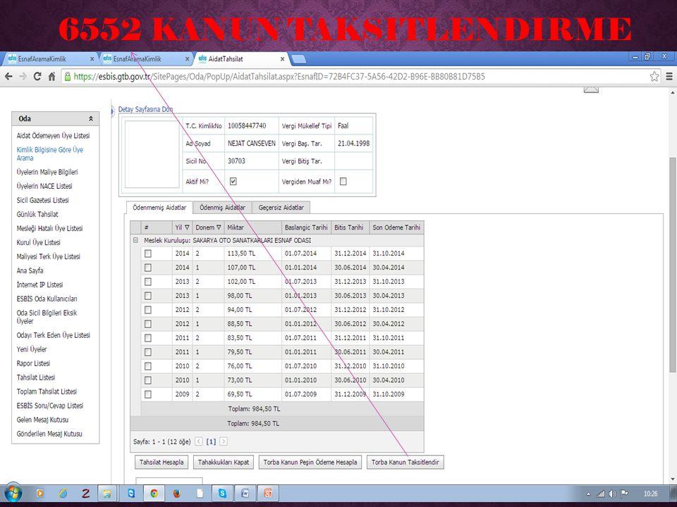 6552 KANUN TAKSITLENDIRME