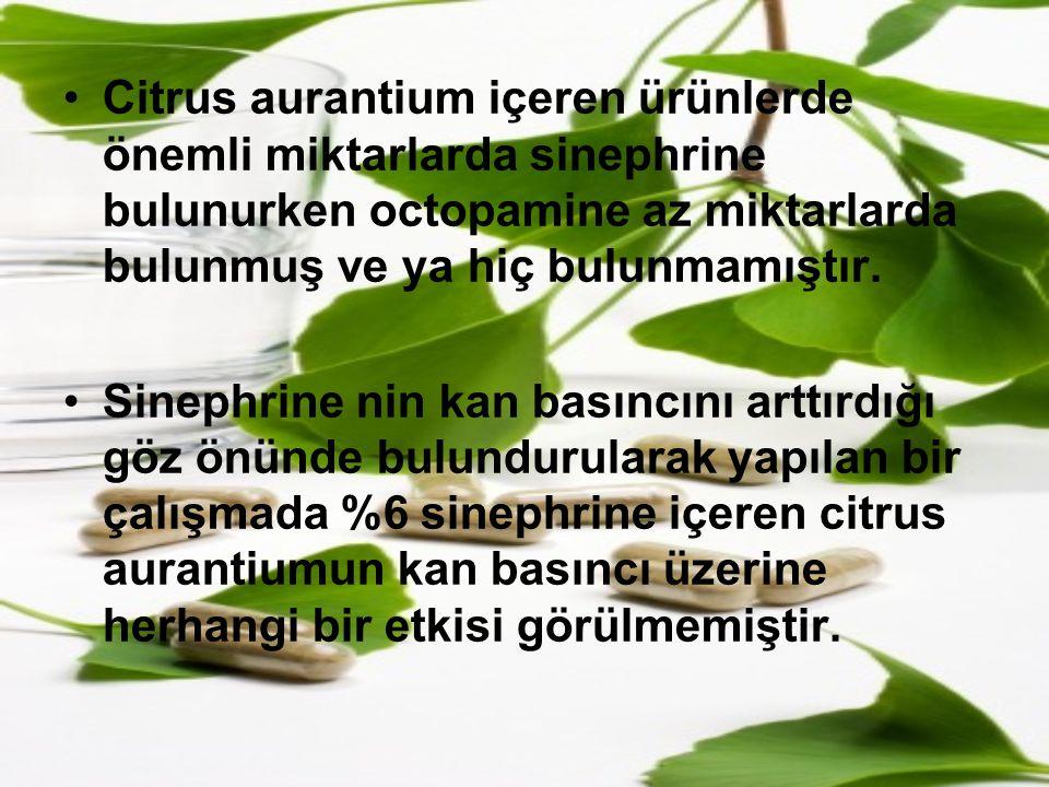 Citrus aurantium içeren ürünlerde önemli miktarlarda sinephrine bulunurken octopamine az miktarlarda bulunmuş ve ya hiç bulunmamıştır. Sinephrine nin