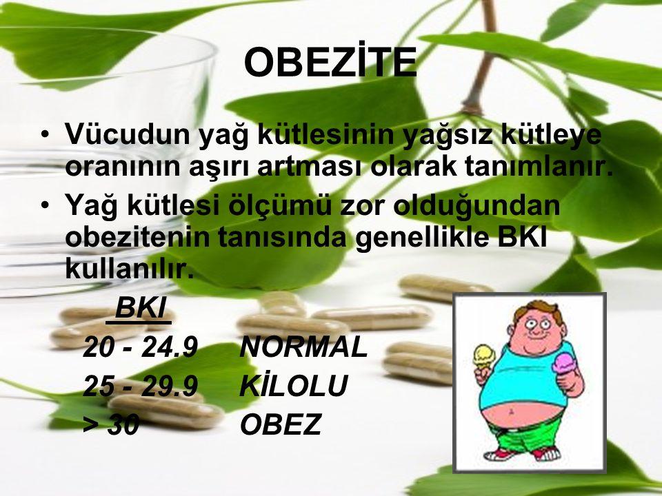 OBEZİTE Vücudun yağ kütlesinin yağsız kütleye oranının aşırı artması olarak tanımlanır. Yağ kütlesi ölçümü zor olduğundan obezitenin tanısında genelli
