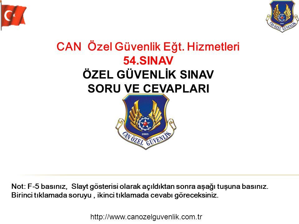 http://www.canozelguvenlik.com.tr C 9.