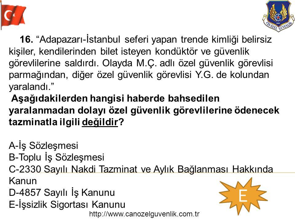 """http://www.canozelguvenlik.com.tr E 16. """"Adapazarı-İstanbul seferi yapan trende kimliği belirsiz kişiler, kendilerinden bilet isteyen kondüktör ve güv"""