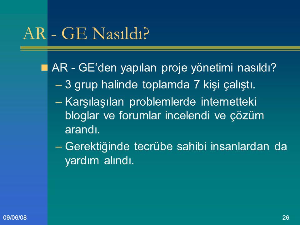 2609/06/08 AR - GE Nasıldı. AR - GE'den yapılan proje yönetimi nasıldı.