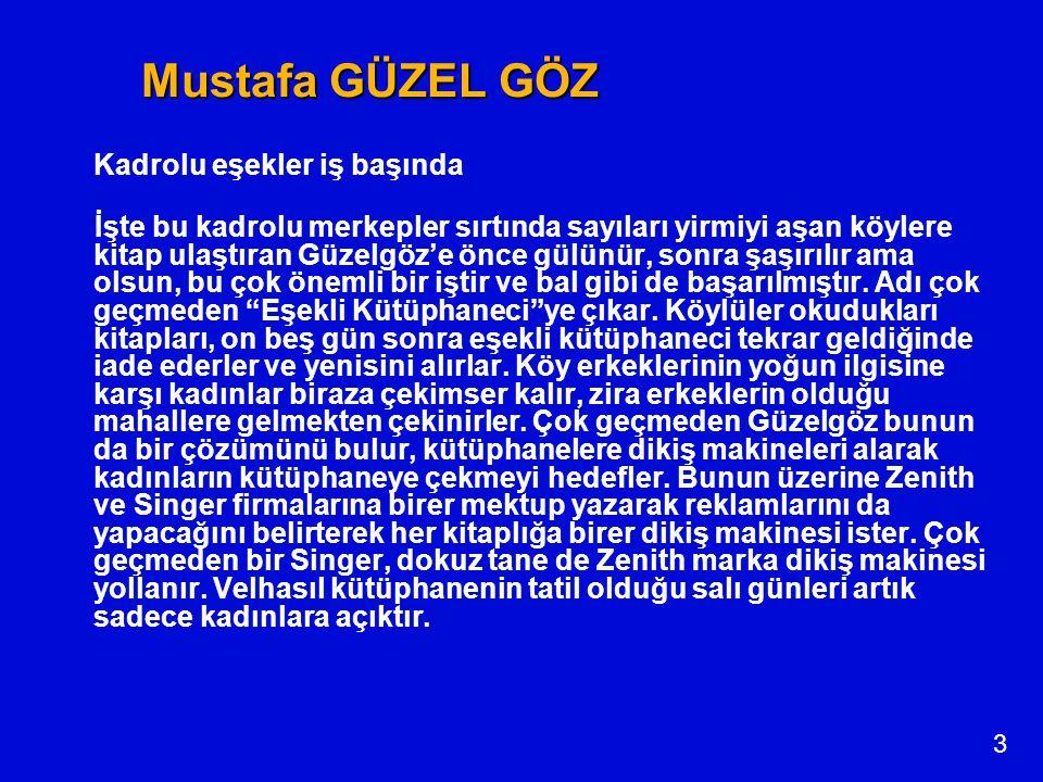 4 Güzelgöz'e uluslararası ödül 21 Kasım 1963 tarihinde uluslararası bir yarışma düzenlenir.