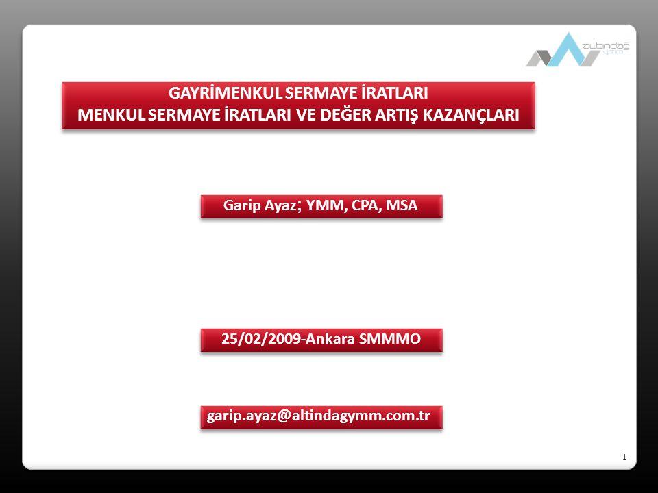 2 Gayrimenkul sermaye iradı  GVK 70'inci maddesinde yazılı mal ve hakların kiraya verilmesinden elde edilen gelirdir.