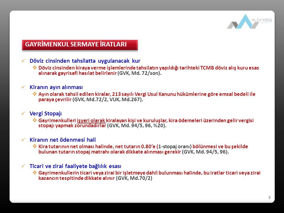 44 Değer artış kazançları  Türev finansal araçlar (forwards, futures, options, swaps) alım-satım kazançları (GVK, Mük.