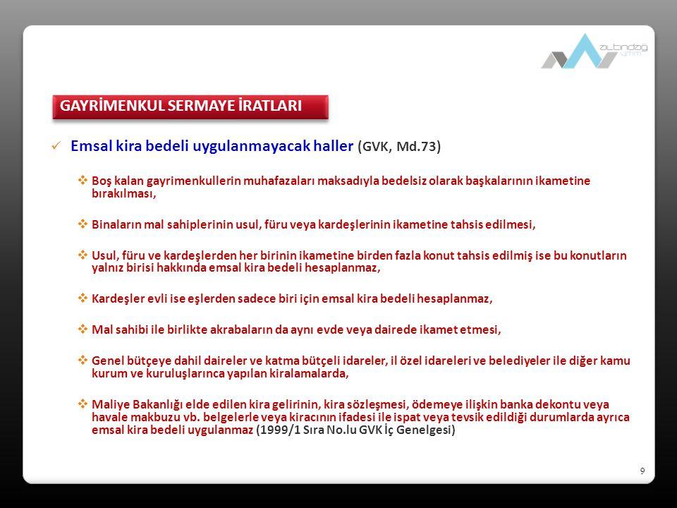 40 Değer artış kazançları  Euro-bond alım-satım kazançları (GVK, Mük.